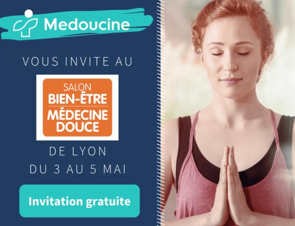 Votre invitation gratuite - Bien Etre et Médecine Douce 2019 à Lyon