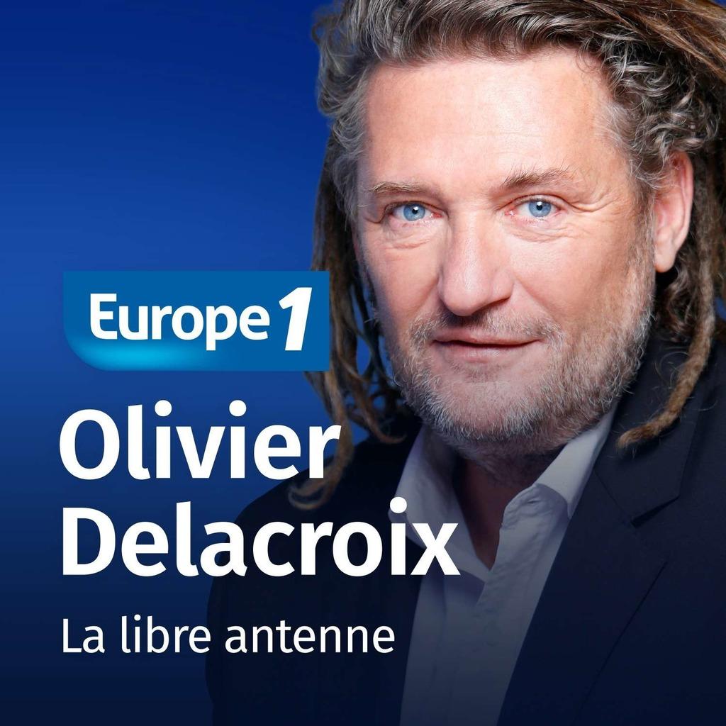 La libre antenne - Olivier Delacroix - Replay | podCloud